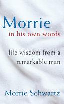 morrie-in-his-own-words
