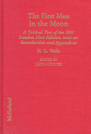 The First Men in the Moon In A Series Of Scientific Romances Begun By