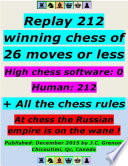 Replay 212 Winning Chess of 26 Moves or Less   High Chess Software   0   Human   212     All the Chess Rules
