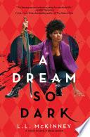 A Dream So Dark Book PDF