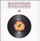 Rockitchen. 30 menu per 30 dischi