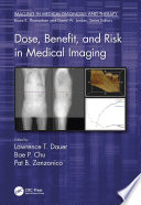 Dose Benefit And Risk In Medical Imaging