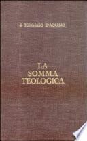 La somma teologica  Testo latino e italiano