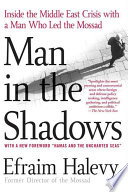 Man in the Shadows Of The Most Powerful Intelligence Agencies