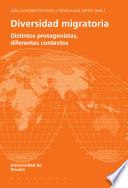 Diversidad migratoria: Distintos protagonistas, diferentes contextos