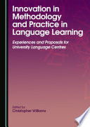 Innovation in Methodology and Practice in Language Learning