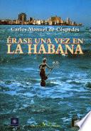 Rase Una Vez En La Habana