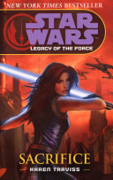 Star Wars  Legacy of the Force V   Sacrifice