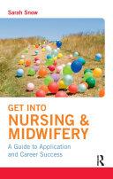 Get Into Nursing & Midwifery