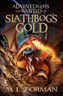 Slathbog's Gold : clutters...