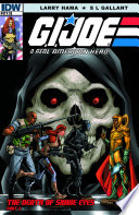 G I Joe A Real American Hero 213 The Death Of Snake Eyes Part 2 book
