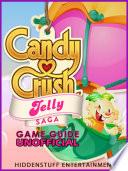 Guia N  o Oficial do Jogo Candy Crush Jelly Saga