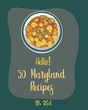 Hello 50 Maryland Recipes