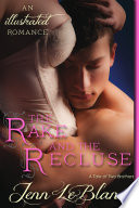 The Rake and The Recluse   an illustrated romance