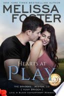 Hearts at Play  Love in Bloom  The Bradens  Book 6  Contemporary Romance
