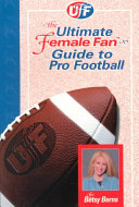 The Ultimate Female Fan Guide To Pro Football