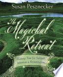 The Magickal Retreat