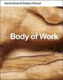 Daniel Dewar & Grégory Gicquel - Body of work