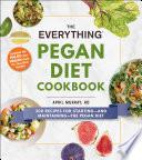 The Everything Pegan Diet Cookbook