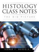 Histology Class Notes