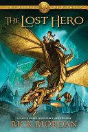The Heroes of Olympus Series - The Lost Hero by Rick Riordan