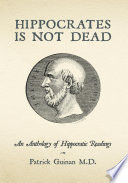 Hippocrates Is Not Dead