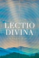 The Ceb Lectio Divina Prayer Bible