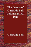 Letters of Gertrude Bell  Volume 2  1921 1926