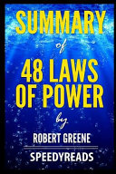 Summary Of 48 Laws Of Power By Robert Greene Finish Entire Book In 15 Minutes