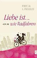 Liebe ist   wie Radfahren
