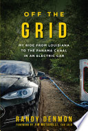 Off The Grid : central america. only a week after...