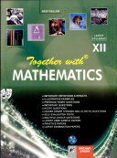 Together With Mathematics Xii