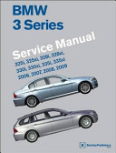 BMW 3 Series Service Manual  E90  E91  E92  E93  2006  2007  2008  2009 Service Manual