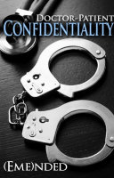 Doctor-Patient Confidentiality: Volume One (Confidential #1) (Bestselling Contemporary Erotic Romance: BDSM, Free, New Adult, Medical, Erotica, Billionaire, Sports, Adult Romance with Sex, Good Romance Books/Novels/Series to Read)