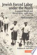 Jewish Forced Labor Under the Nazis