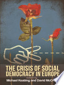 Ebook Crisis of Social Democracy in Europe Epub Michael Keating Apps Read Mobile