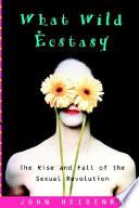 What Wild Ecstasy