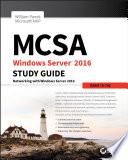 MCSA Windows Server 2016 Study Guide  Exam 70 741
