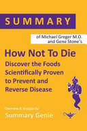 Summary Of Michael Greger S How Not To Die