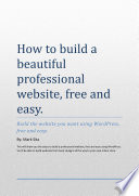 How to build a beautiful professional website  free and easy