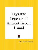 Lays and Legends of Ancient Greece 1880