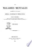 Des Maladies Mentales Considérées Sous Les Rapports Médical, Hygiénique Et Médico-légal Par E. Esquirol