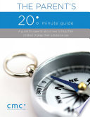 The Parent s 20 Minute Guide  Second Edition