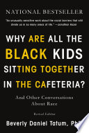 Why Are All the Black Kids Sitting Together in the Cafeteria  Book PDF