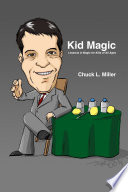 Kid Magic  Lessons in Magic for Kids of All Ages Book PDF
