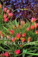 Bulbs for the Rock Garden