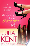 shopping for a billionaire 2 shopping 2 billionaire romantic comedy bbw romance