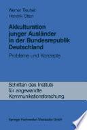 Akkulturation junger Ausländer in der Bundesrepublik Deutschland