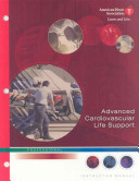 Advanced Cardiovascular Life Support Instructor Manual