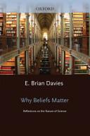 Why Beliefs Matter